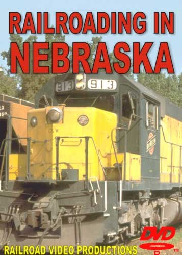 Railroading in Nebraska DVD Train Video Railroad Video Productions RVP96D