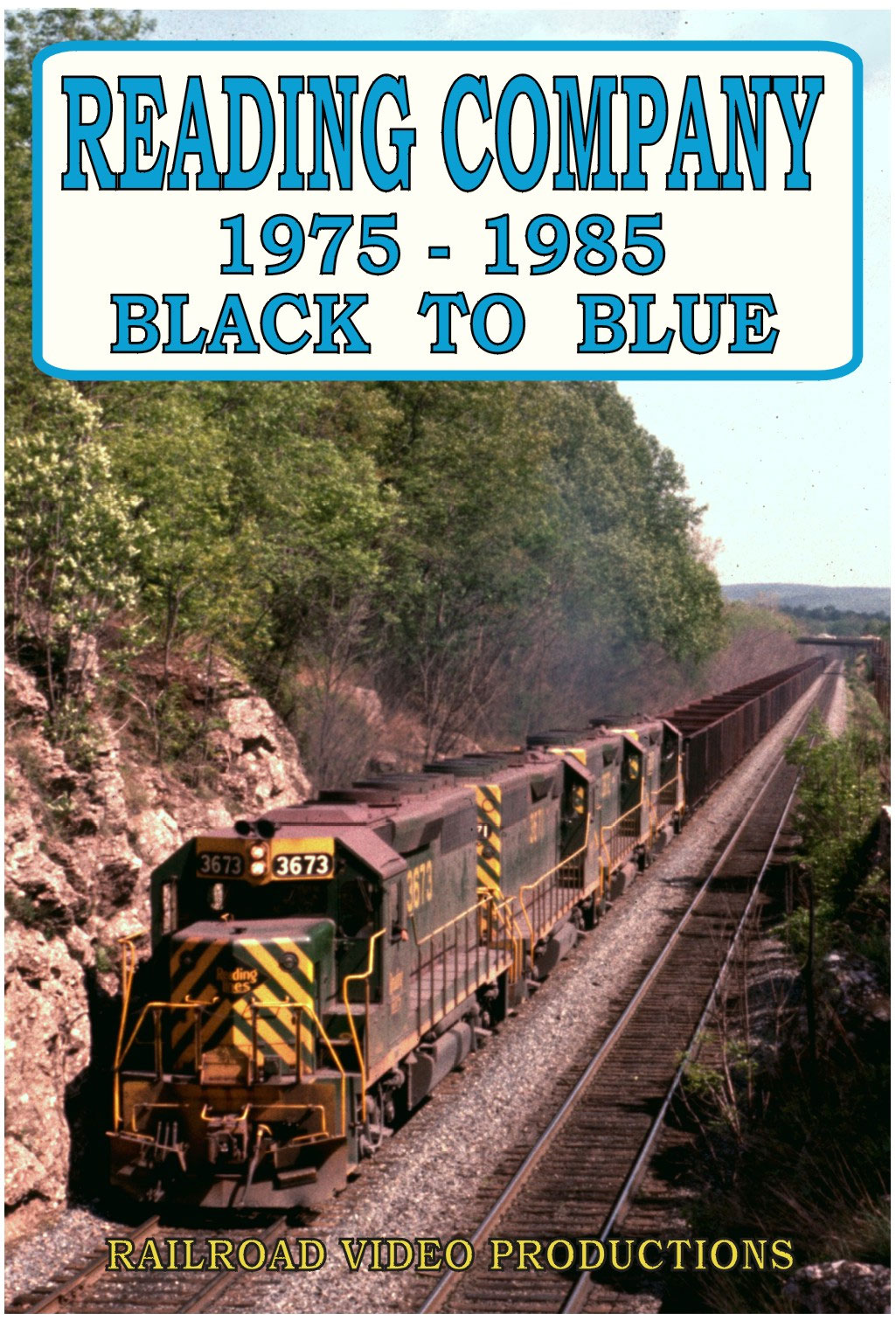 Reading Company 1975-1985 Black to Blue DVD Railroad Video Productions RVP219D