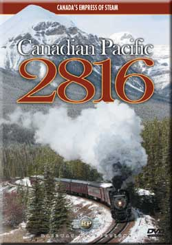 Canadian Pacific 2816 DVD Railway Productions Train Video Railway Productions 2816DVD 616964928160