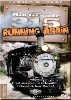 Rio Grande 315 Running Again DVD Railway Productions Train Video Railway Productions 315DVD 616964003157