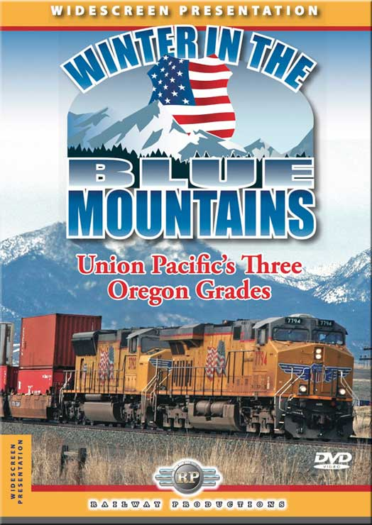 Winter in the Blue Mountains UPs Three Oregon Grades DVD Railway Productions BLUEDVD 616964055989