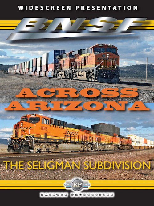 BNSF Across Arizona The Seligman Sub DVD Railway Productions BNSFAZDVD 616964072290