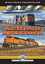BNSF Across Arizona The Seligman Sub DVD