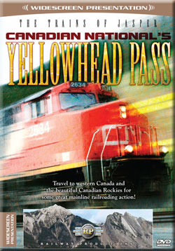Trains of Jasper Canadian Nationals Yellowhead Pass DVD Railway Productions CNYPDVD 616964026347