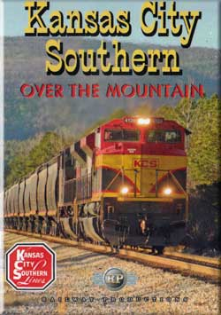 Kansas City Southern Over the Mountain Train Video Railway Productions KCSOMDVD 616964105134
