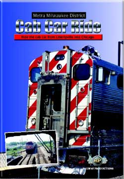 Metra Milwaukee District Cab Car Ride Railway Productions MILWCABDVD 616964900135