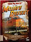 BNSF in the Mojave Desert The Needles Division DVD Railway Productions