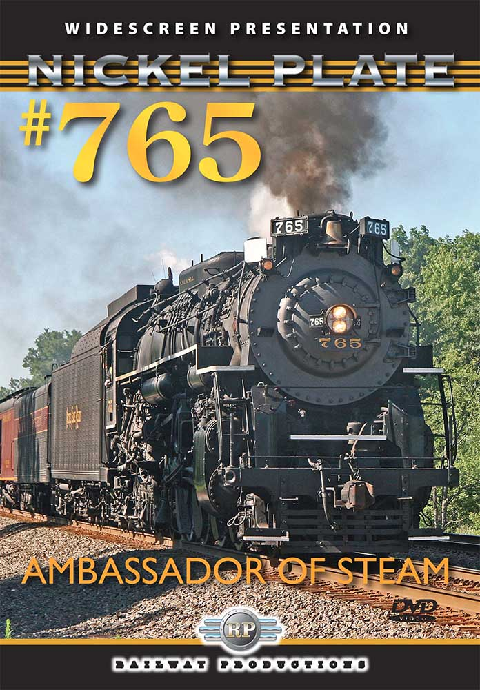 Nickel Plate 765 Ambassador of Steam DVD Train Video Railway Productions 765DVD 616964007650