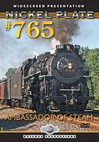 Nickel Plate 765 Ambassador of Steam DVD