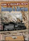 Ride A Freight Train on the Durango and Silverton DVD
