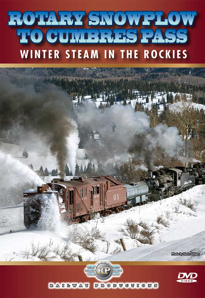 Rotary Snowplow to Cumbres Pass DVD Railway Productions OYDVD