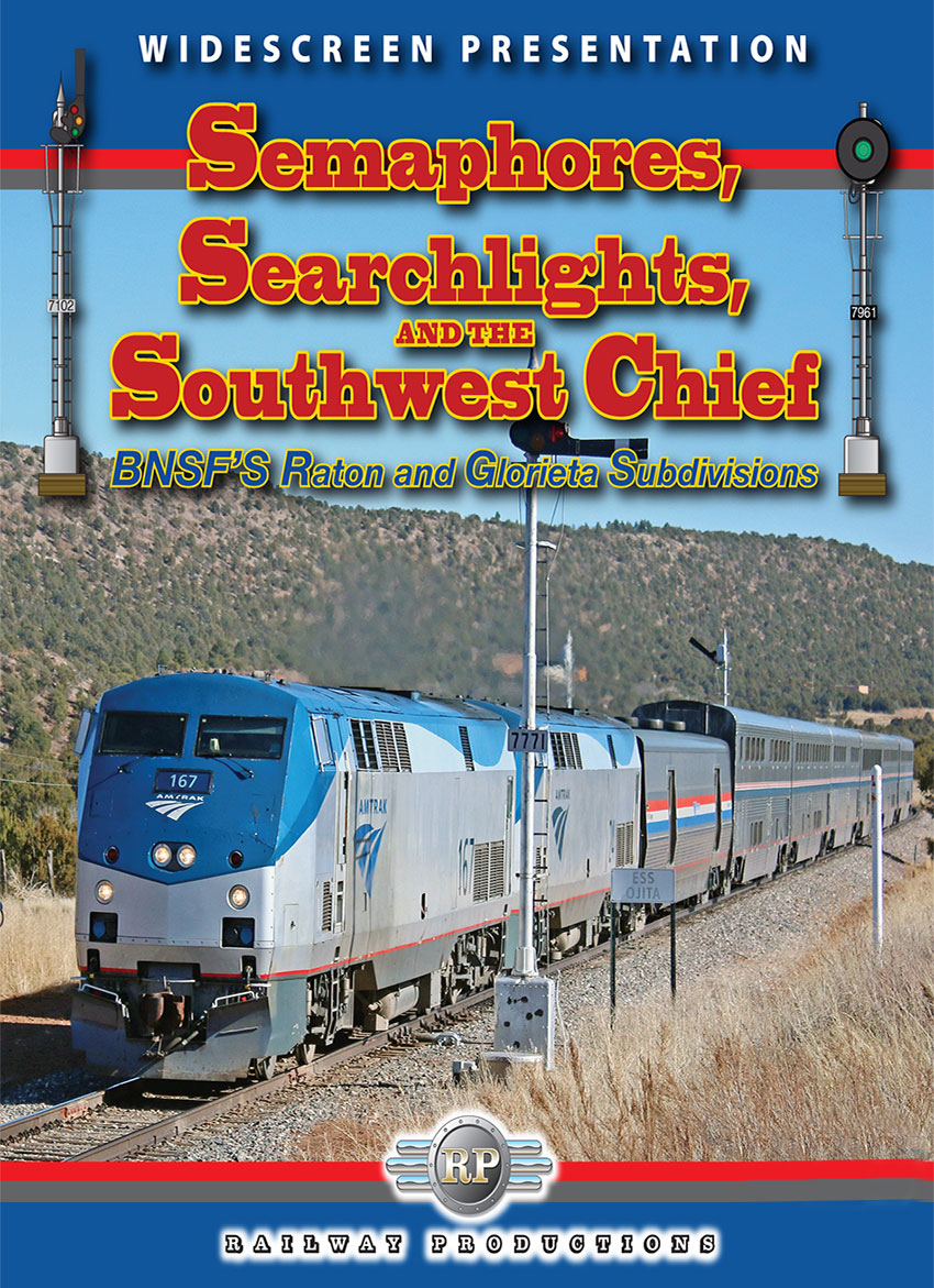 Semaphores Searchlights and the Southwest Chief DVD Railway Productions SWCDVD 616964001672