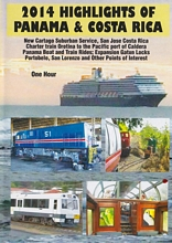 2014 Highlights of Panama & Costa Rica DVD