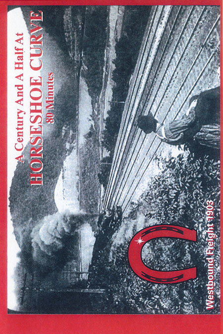 A Century and a Half at Horseshoe Curve DVD Train Video Revelation Video RVQ-HC100