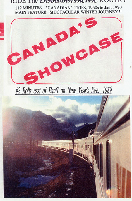 Canadas Showcase - Ride the Canadian Pacific Route DVD Train Video Revelation Video RVQ-CASC