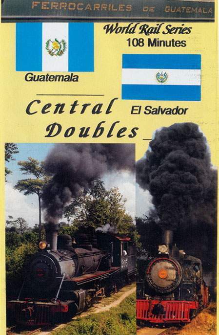 Central Doubles - Guatemala - El Salvador DVD Train Video Revelation Video RVQ-CDGE