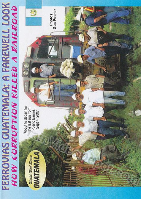 Ferrovias Guatemala A Farewell Look - How Corruption Killed a Railroad DVD Train Video Revelation Video RVQ-GUCO