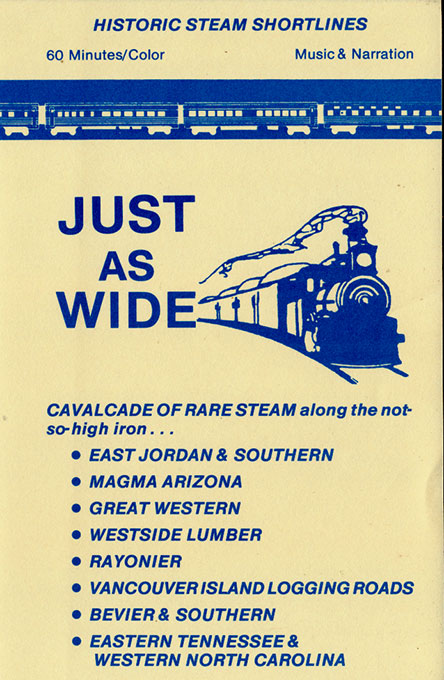 Historic Steam Shortlines - Just as Wide DVD Train Video Revelation Video RVQ-JAW