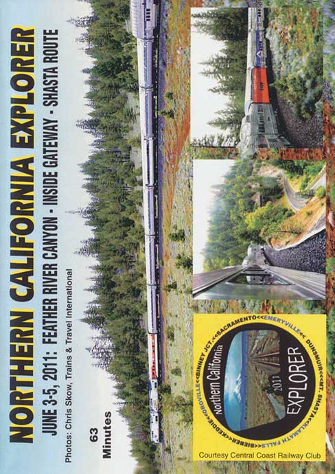 Northern California Explorer - Feather River - Inside Gateway - Shasta Route DVD Train Video Revelation Video NOCALX