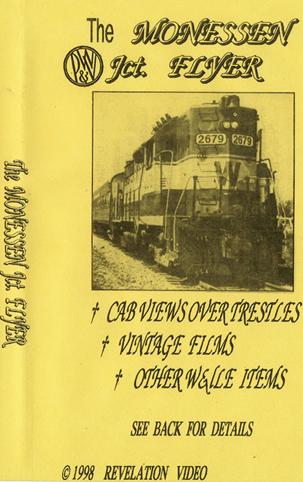 Pittsburgh & West Virginia Monessen Junction Flyer DVD Train Video Revelation Video RVQ-PWMF