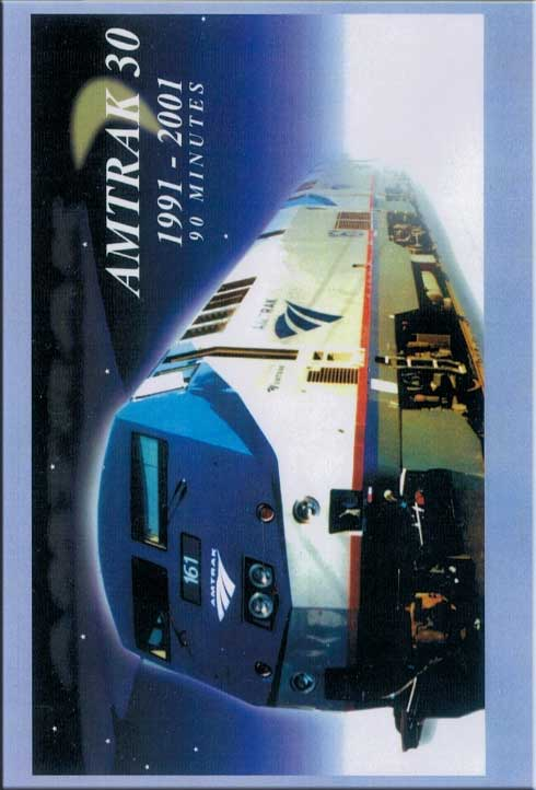 Amtrak 30 1991-2001 DVD Train Video Revelation Video RVQ-AM30