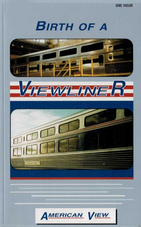 Birth of an Amtrak Viewliner DVD Revelation Video RVQ-BOAV