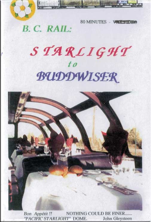 BC Rail Starlight to Buddwiser DVD Revelation Video RVQ-BUDD