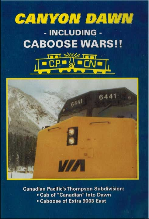 Canyon Dawn - Canadian Pacifics Thompson Subdivision DVD Revelation Video RVQ-CDCW
