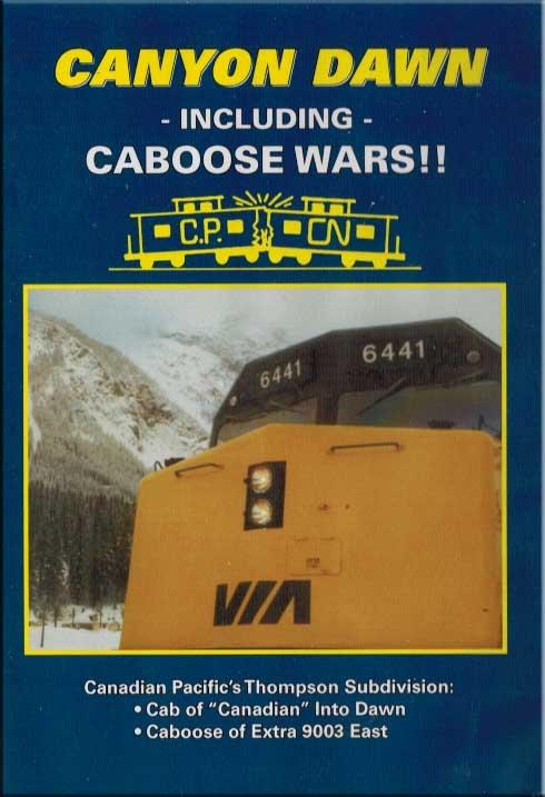 Canyon Dawn - Canadian Pacifics Thompson Subdivision DVD Revelation Video RVQ-CDCW