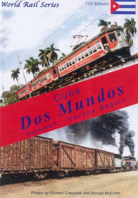 Cuba Dos Mundos Vol 1 Havana Region DVD Train Video Revelation Video RVQ-CDM1