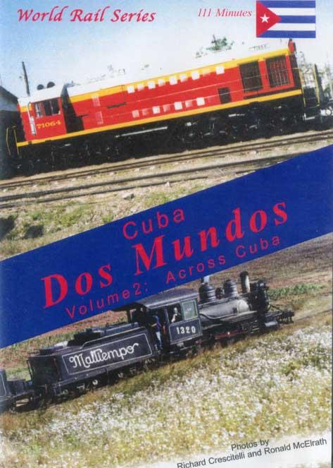 Cuba Dos Mundos Vol 2 Across Cuba DVD Train Video Revelation Video RVQ-CDM2