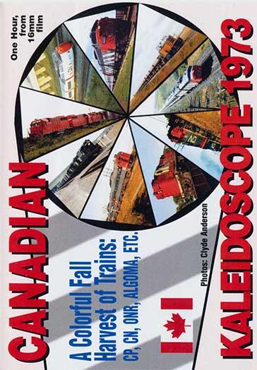 Canadian Kaleidoscope 1973 DVD Train Video Revelation Video RVQ-CK73