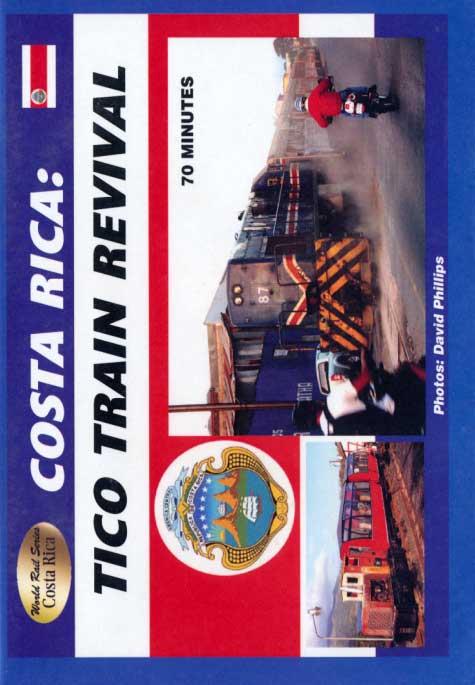 Costa Rica Tico Train Revival DVD Train Video Revelation Video RVQ-CRTT
