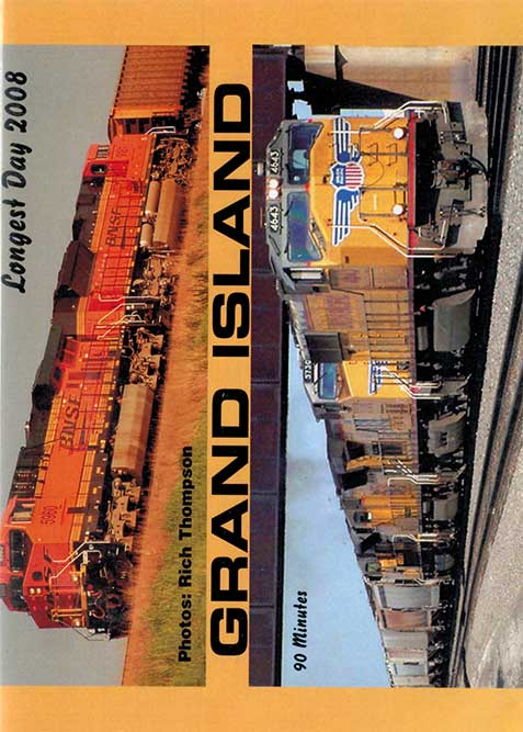 Grand Island - Longest Day 2008 DVD Train Video Revelation Video RVQ-GI