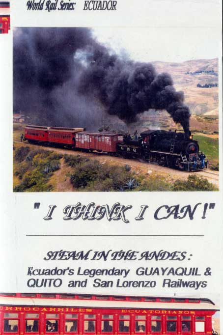I Think I Can - Steam in the Andes Train Video Revelation Video RVQ-ITIC