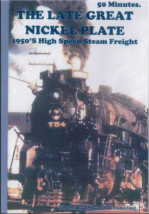 Late Great Nickel Plate 1950s High Speed Freight Special DVD Train Video Revelation Video RVQ-LGNP