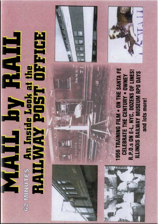 Mail by Rail - An Inside Look at the Railway Post Office DVD Train Video Revelation Video RVQ-MAIL