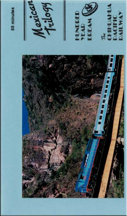 Mexican Trilogy - The Chihuahua Railway DVD Train Video Revelation Video RVQ-MEXT