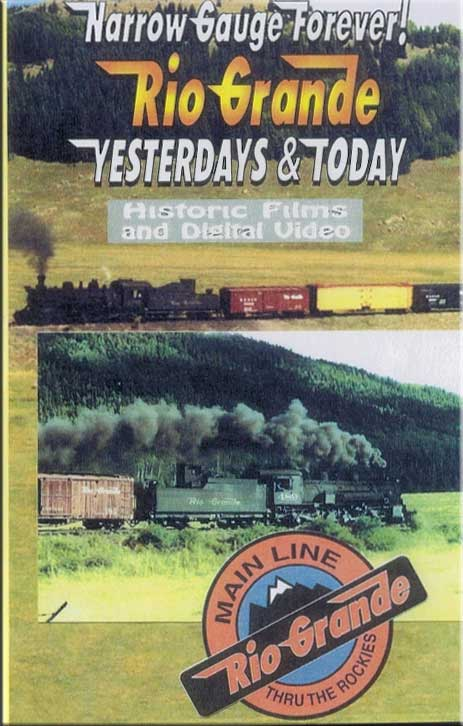 Narrow Gauge Forever Rio Grande Yesterdays & Today DVD Train Video Revelation Video RVQ-NGF