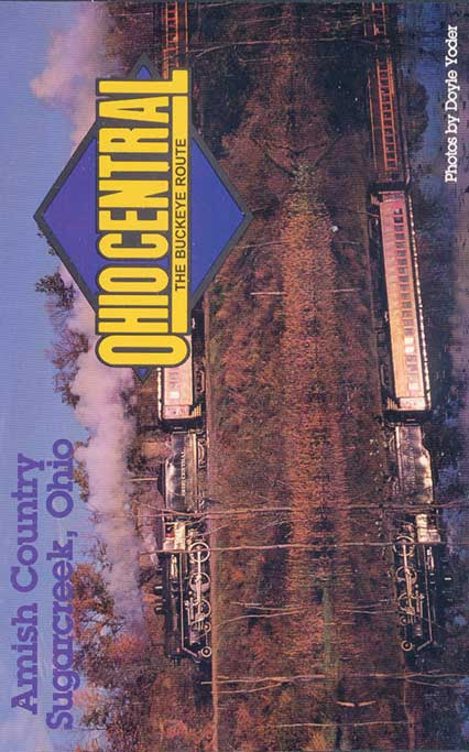Ohio Central - The Buckeye Route Amish Country Sugarcreek Ohio DVD Train Video Revelation Video RVQ-OCBR