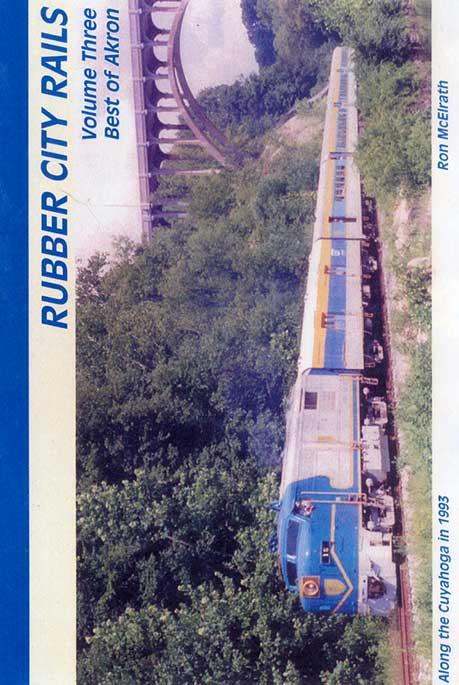 Rubber City Rails Volume 3 Best of Akron DVD Train Video Revelation Video RVQ-RCR3