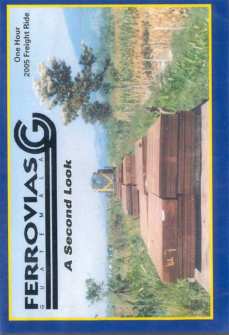 Ferrovias Guatemala - A Second Look DVD Train Video Revelation Video RVQ-RGSL
