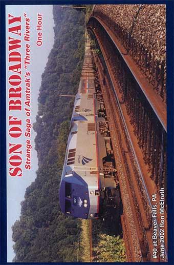 Son of Broadway - Strange Saga of Amtraks Three Rivers DVD Revelation Video RVQ-SOB