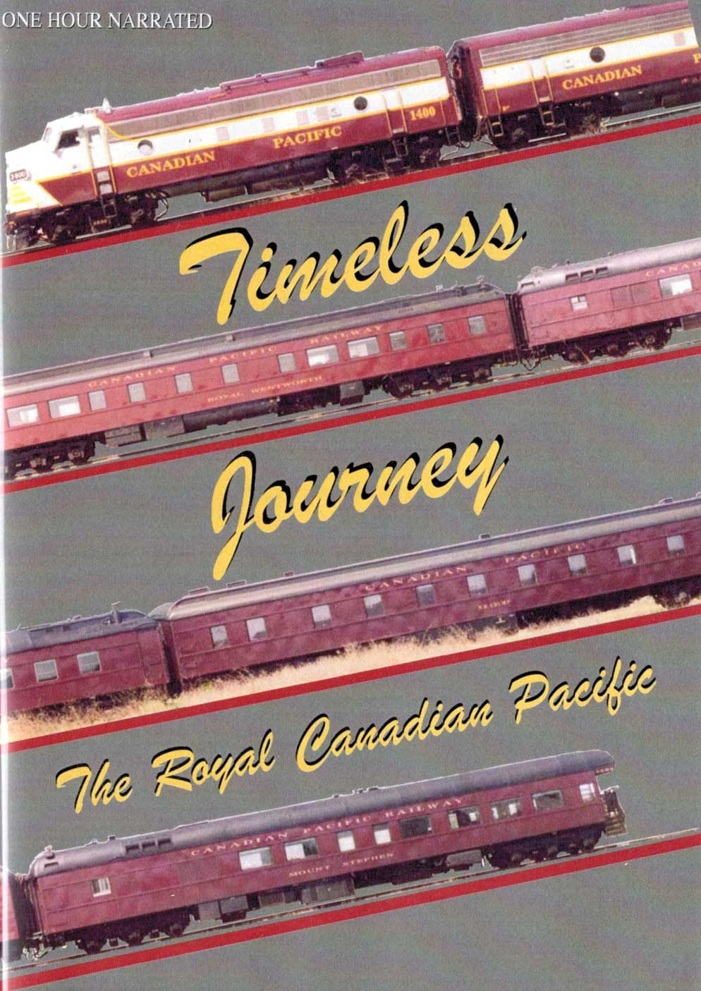 Timeless Journey - The Royal Canadian Pacific DVD Train Video Revelation Video RVQ-TJ