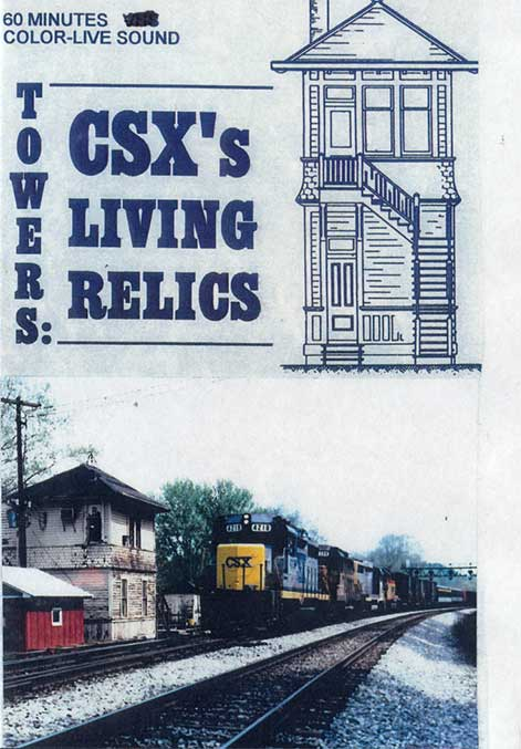 Towers: CSXs Relics in the 1990s  DVD Train Video Revelation Video RVQ-TOWERS