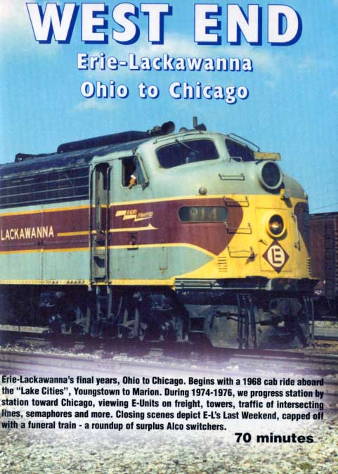 West End Erie Lackawanna Ohio to Chicago DVD Train Video Revelation Video RVQ-WEEL