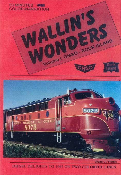 Wallins Wonders Vol 1 GM&O - Rock Island DVD Revelation Video RVQ-WW1