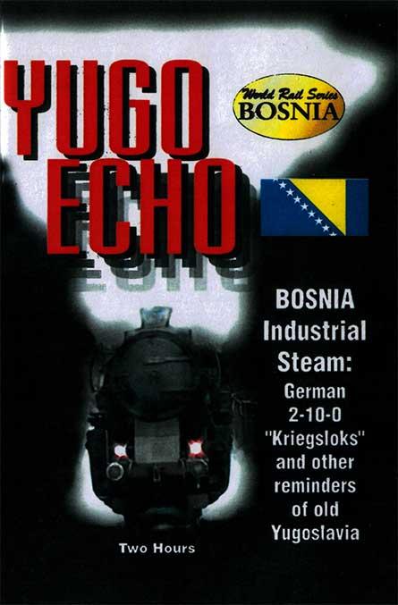 Yugo Echo Bosnia Industrial Steam DVD Train Video Revelation Video RVQ-YE