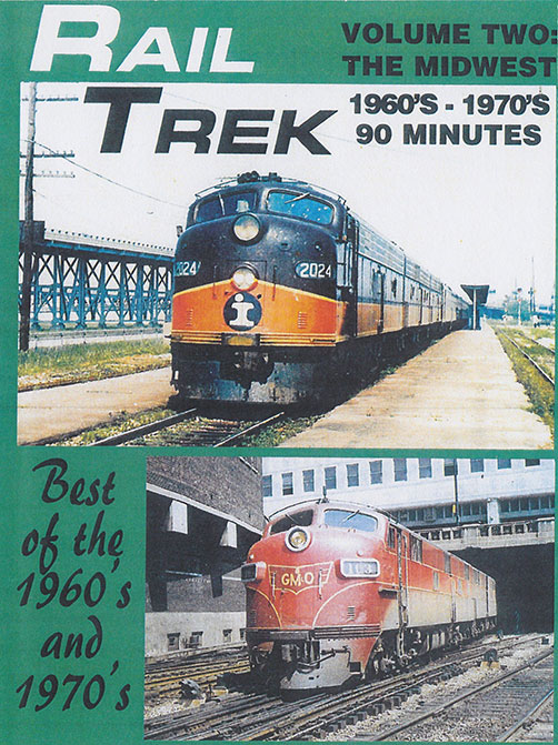 Rail Trek - The Midwest 1960s-1970s Volume 2 DVD Train Video Revelation Video RVQ-RT2