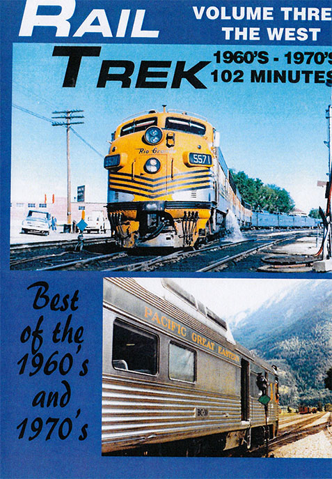 Rail Trek - The West 1960s-1970s Volume 3 DVD Train Video Revelation Video RVQ-RT3